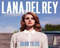 lana_del_rey_artwork_born_to_die_vallasonido.com